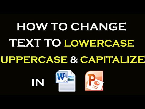 How To Change Text to LowerCase & UpperCase  In MS Word, Powerpoint