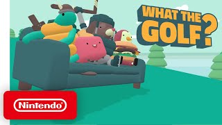 WHAT THE GOLF? - Launch Trailer - Nintendo Switch