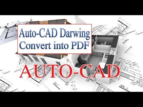 How to convert Auto-CAD drawing into PDF File. ऑटोकैड ड्राइंग को PDF में कैसे बदलें !
