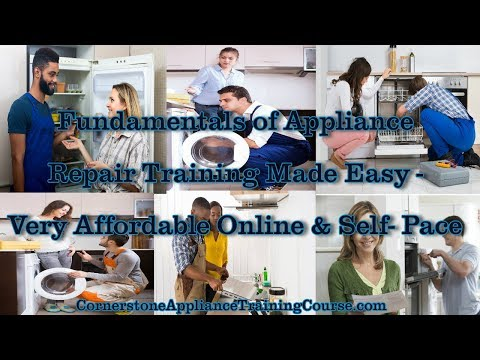 Fundamentals of Appliance Repair Training Course Very Affordable Online