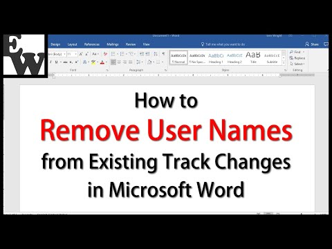 How to Remove User Names from Existing Track Changes in Microsoft Word