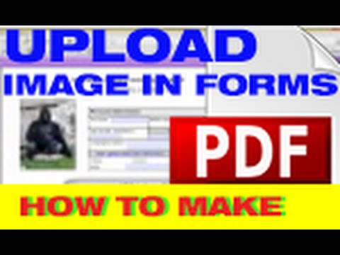 How to upload an image in your PDF forms-from Acrobat Pro X to Adobe LiveCycle Designer