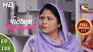Patiala Babes - Ep 188 - Full Episode - 15th August, 2019
