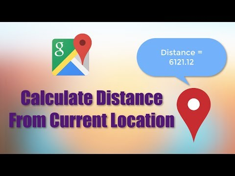 Google Maps  |  Calculate Distance Between 2 Locations (Android Tutorials)