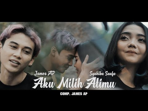 Download Lagu Syahiba Saufa Aku Milih Atimu Feat. James AP Mp3
