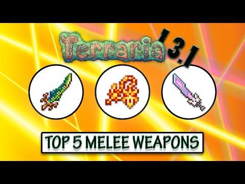 Terraria 1 3 1 - TOP 5 BEST MELEE WEAPONS - Highest Melee