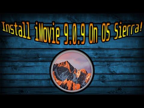 Get iMovie 9 On Mac OS Sierra 2017!