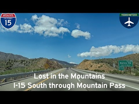 (5-10) Lost in the Mountains - I-15 South through Mountain Pass