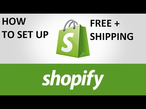 Shopify : How To Set Up Free + Shipping Method