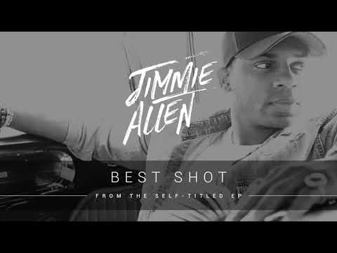 Jimmie Allen - Best Shot