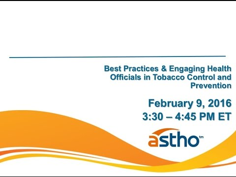 Best Practices and Engaging Health Officials in Tobacco Prevention and Control