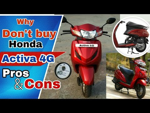 Why Don't buy Honda Activa 4G, Pros and cons, Honest Opinion, Honda Activa