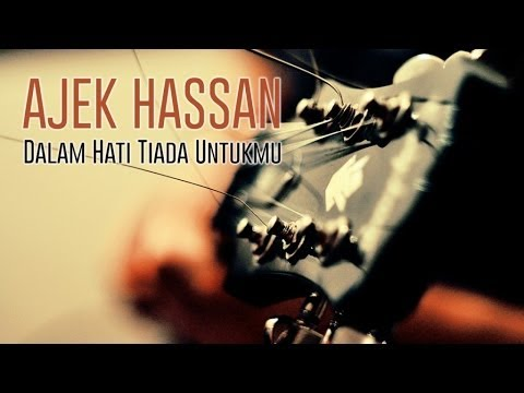 Ajek Hassan - Dalam Hati Tiada Untukmu (OST Yes Boss) Lirik