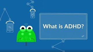 What is ADHD? (Attention Deficit Hyperactivity Disorder)