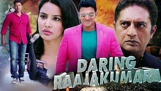 Daring Raajakumara Full Movie | Puneeth Rajkumar | Prakash Raj | Latest Hindi Dubbed Movie 2019