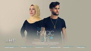 أمريكي مسيحي وقع في حب مسلمة محجبة 5 ❤️ The Magic eye II