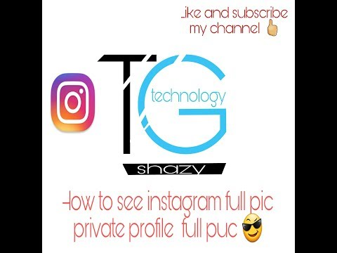how to see instagram full pic of private account-view private instagram    Hindi by tech gate  .
