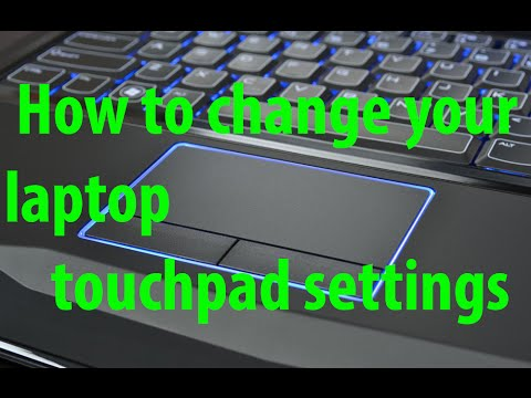 How to change your laptop touchpad settings