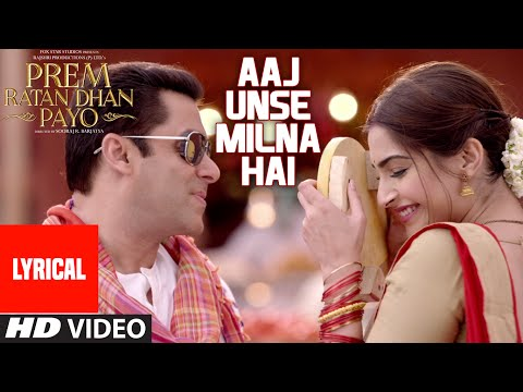 Xxx Mp4 Aaj Unse Milna Hai Full Song With LYRICS Prem Ratan Dhan Payo Salman Khan Sonam Kapoor 3gp Sex
