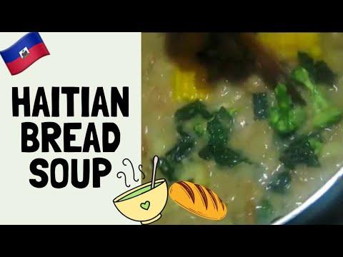 Haitian Bread Soup ♥
