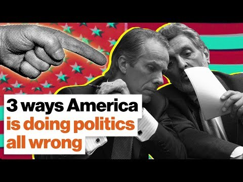 3 ways America is doing politics all wrong