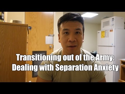 Transitioning out of the Army: Dealing with Separation Anxiety