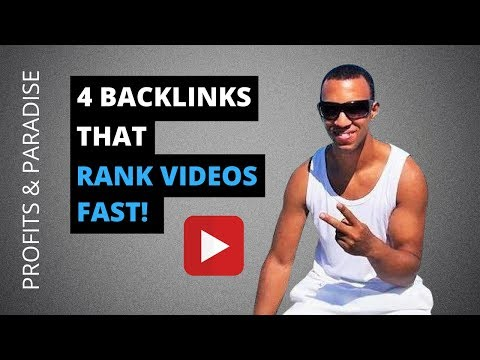 YouTube SEO Tips: 4 Backlinks For Ranking Videos Fast (Tutorial)