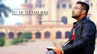 Tu hi to hai bas| Avijit Das| Official Video| AD Studios