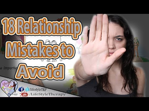 18 Relationship Mistakes to Avoid Before it's too late full guide | animated video
