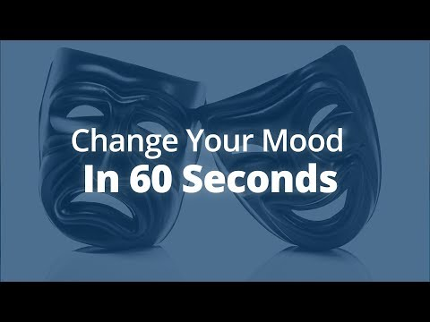 How to Change Your Mood in 60 Seconds [or Less!] | Jack Canfield