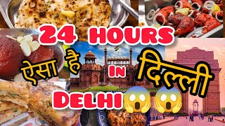 24 Hour In Delhi   Butter Chicken+Chur chur nan  Everything to See \u0026 Do   Amazing delhi street food