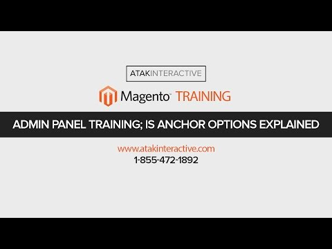 Magento Ecommerce Admin Panel Training - Is Anchor Sorting Options Explained