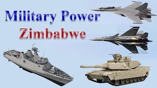 Zimbabwe Military Power 2017