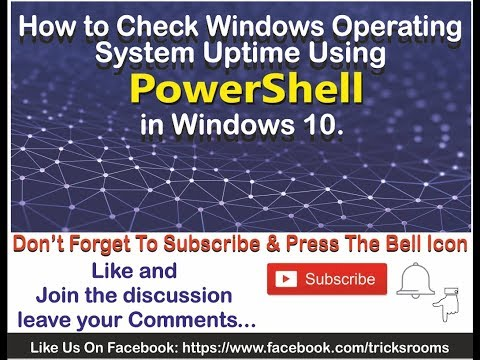 How To Check Windows Operating System Uptime Using PowerShell In Windows 10