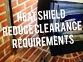 Wood Stove Heat Shield Installation Requirements, Reduce Clearances to Combustibles