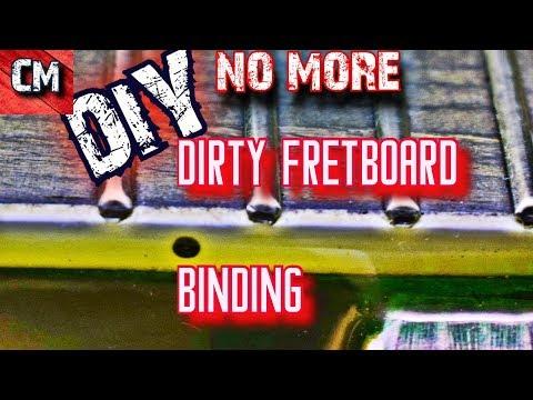 DIY Quickie: Clean Fretboard Binding