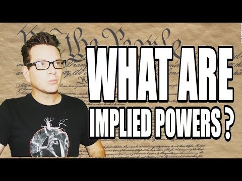 What are implied powers? American Government Review