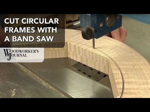 Cutting a Circular Frame with a Band Saw | Woodworking
