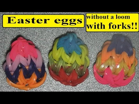 How to make easter eggs without rainbow loom, with forks