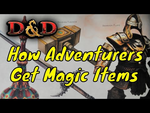 D&D (5e): How Adventurers get Magic Items.