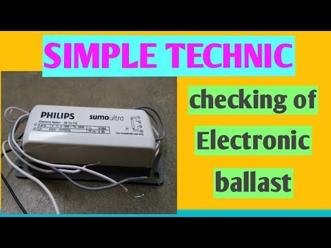 How is checking the electronic ballast?