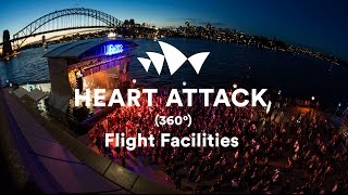 "Flight Facilities - ""Heart Attack"" (Live in 360˚ at Sydney Opera House)"