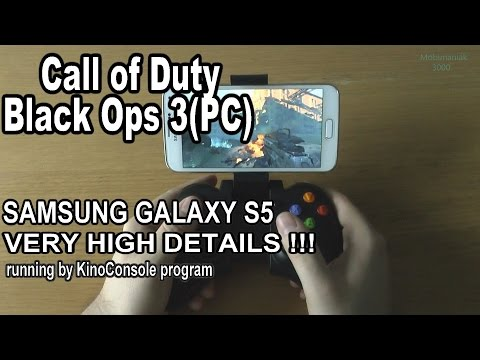 1# Call of Duty: Black Ops 3 (PC) running on phone Samsung Galaxy S5 - streaming by KinoConsole