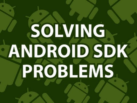 Solving Android SDK Problems