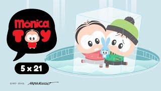 Mônica Toy | O que o gelo uniu (T05E21)