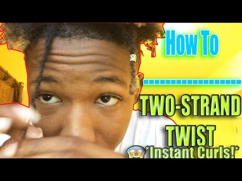 HOW TO: Two Strand Twist Tutorial / How To Get Instantly Curly Hair!!