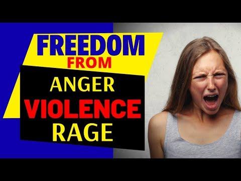 Deliverance Prayer for Anger, Violence and Rage