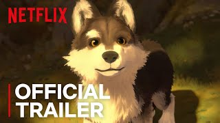 Download White Fang | Official Trailer [HD] | Netflix Video