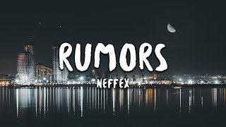 NEFFEX - Rumors (Lyrics)