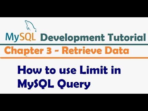 How to use Limit in MySQL Query - MySQL Developer Tutorial   MySQL Tutorial for Beginners